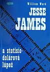Jesse James a stotisícdolárová lúpež