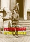 Protentokrát - Četnické patálie