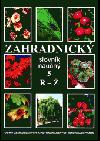 Zahradnický slovník naučný 5 R-Ž