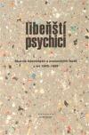Libenští psychici: Sborník básnických a prozaických textů z let 1945-1959