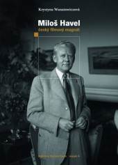 Miloš Havel - český filmový magnát