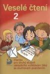 Veselé čtení 2 - čítanka pro 2. st. základního vzdělávání žáků se sluchovým postižením