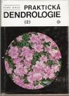 Praktická dendrologie 2