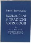 Rozloučení s tradiční astrologií / Stručné dějiny astrologie
