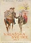 Valašská světice II