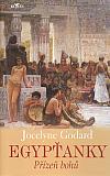Egypťanky - Přízeň bohů