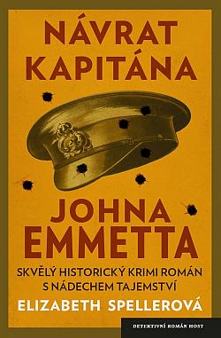 Historický krimi román - Návrat kapitána Johna Emmeta