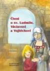Čtení o sv. Ludmile, Václavovi a Vojtěchovi