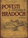 Povesti o slovenských hradoch 1
