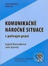 Komunikačně náročné situace v policejní praxi