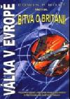 Válka v Evropě -  3. díl - Bitva o Británii