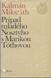 Prípad mladého Nosztyho s Marikou Tóthovou