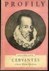 Cervantes, tvůrce Dona Quijota