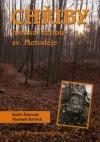 Chřiby - hledání hrobu sv. Metoděje