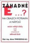 Záhadné E na obalech potravin a nápojů obálka knihy