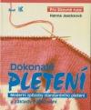 Dokonalé pletení Moderní způsoby standardního pletení a základy háčkování