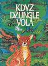 Když džungle volá