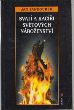 Svatí a kacíři světových náboženství obálka knihy