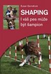 Shaping - I váš pes může být šampion