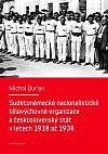 Sudetoněmecké nacionalistické tělovýchovné organizace a československý stát v letech 1918-1938