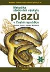 Metodika sledování výskytu plazů v České republice