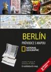 Berlín - Průvodce s mapou National Geographic