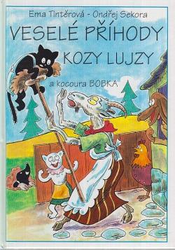 Veselé příhody kozy Lujzy a kocoura Bobka