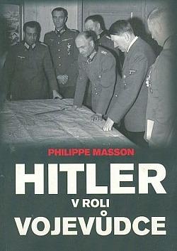 Hitler v roli vojevůdce obálka knihy