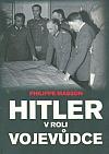 Hitler v roli vojevůdce