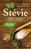 Stévie - přírodní alternativa cukru a sladidel