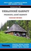 Ukrajinské Karpaty, Poloniny, Lesní Karpaty (turistický a trekový průvodce)