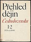 Přehled dějin Československa I/2 [1526 až 1848]