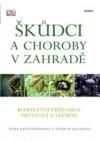 Škůdci a choroby v zahradě - Kompletní průvodce prevencí a léčbou