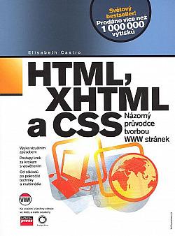 HTML, XHTML a CSS - Názorný průvodce tvorbou WWW stránek obálka knihy