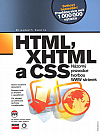 HTML, XHTML a CSS - Názorný průvodce tvorbou WWW stránek