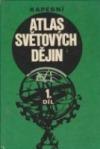 Kapesní atlas světových dějin 1. díl