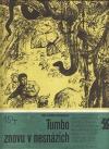 Tumbo znovu v nesnázích