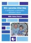 Dítě s poruchou štítné žlázy v ambulanci praktického dětského lékaře