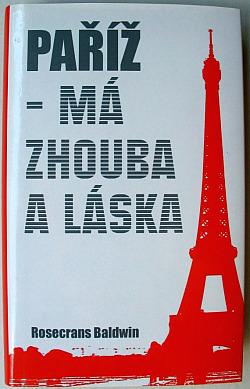 Paříž - Má zhouba a láska obálka knihy