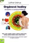 Orgánové hodiny – snadno a srozumitelně
