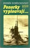 Ponorky vyplouvají...
