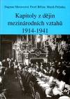 Kapitoly z dějin mezinárodních vztahů 1914 - 1941