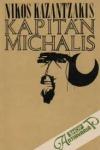 Kapitán Michalis : Sloboda, alebo smrť