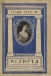 Alžběta, císařovna rakouská a královna uherská
