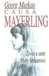 Causa Mayerling - Život a smrt Mary Vetserové