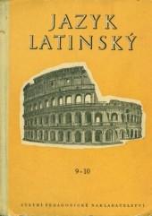 Jazyk latinský cvičebnice pro 9. a 10. postupný ročník všeobecně vzdělávacích škol