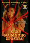 Sex na mnoho způsobů
