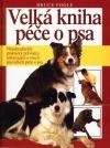 Velká kniha péče o psa