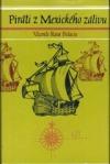 Piráti z Mexického zálivu