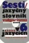 Šestijazyčný slovník vulgarismů obálka knihy